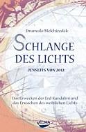 Drunvalo Melchizedek - Schlange des Licht, Übergang 2012, Maya, Kundalini der Erde, Blume des Lebens, Heilige Geometrie und Mer-Ka-Ba