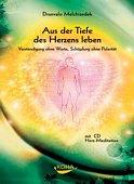 Drunvalo Melchizedek - Aus dem Herzen leben